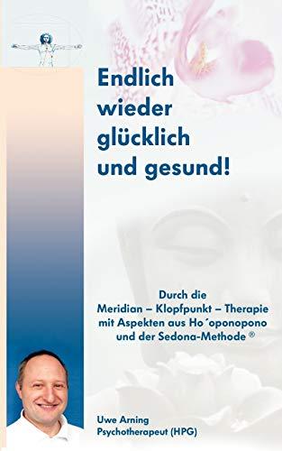 Endlich wieder glücklich und gesund: Uwe Arning