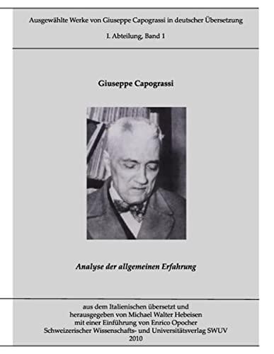9783839118214: Ausgewählte Werke von Giuseppe Capograssi in deutscher Übersetzung: Analyse der allgemeinen Erfahrung