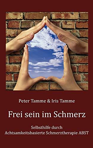 9783839119037: Frei sein im Schmerz (German Edition)