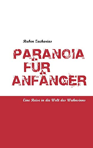 9783839120095: Paranoia Fur Anf Nger (German Edition)