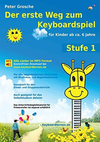 9783839120897: Der erste Weg zum Keyboardspiel (Stufe 1)
