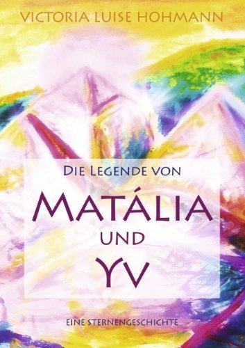 9783839121047: Die Legende Von Mat Lia Und Yv