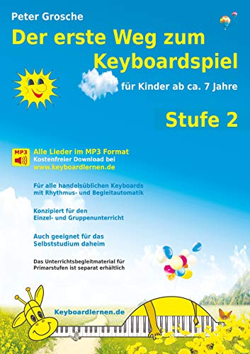 9783839121078: Der erste Weg zum Keyboardspiel (Stufe 2) (German Edition)