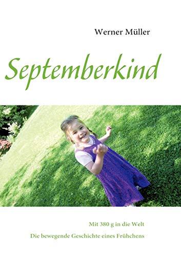 Septemberkind: Werner M. Ller