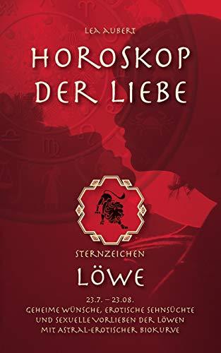 Horoskop Der Liebe - Sternzeichen Lowe: Aubert, Lea