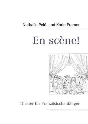 9783839123850: En scène! (German Edition)