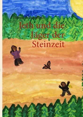 9783839123904: Jeth und die Jäger der Steinzeit