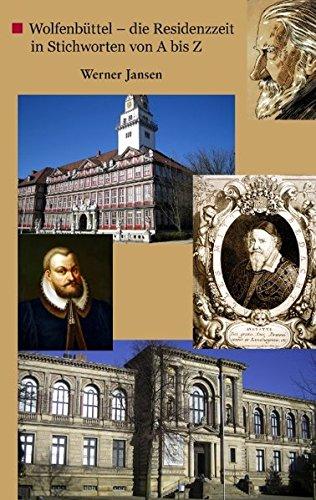 Wolfenbüttel - die Residenzzeit in Stichworten von A bis Z: Jansen, Werner