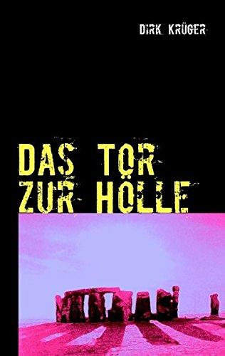 Das Tor zur Hölle Larry Moon 1: Kr�ger, Dirk