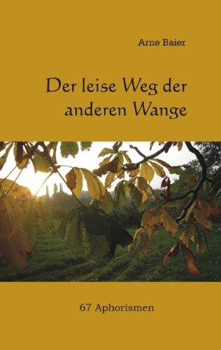 9783839124789: Der leise der Weg der anderen Wange (German Edition)