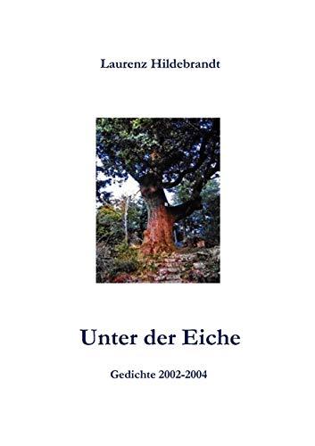 9783839126707: Unter der Eiche (German Edition)