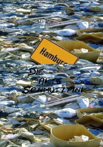 9783839127643: Die Akte Schmutzfink