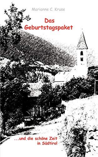 Das Geburtstagspaket (German Edition): Kruse, Marianne C.;