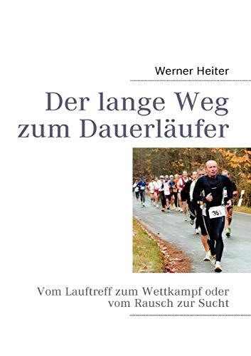 9783839130834: Der Lange Weg Zum Dauerl Ufer (German Edition)