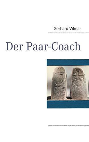 Der Paar-Coach: Vilmar, Gerhard