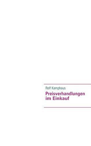 Preisverhandlungen im Einkauf: Kamphaus, Rolf