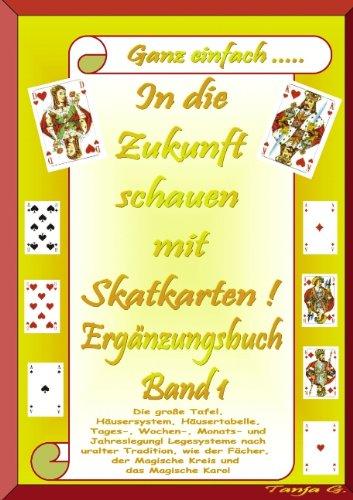9783839133040: In die Zukunft schauen mit Skatkarten! Ergänzungsbuch Band 1