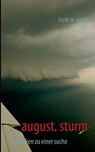 August. Sturm