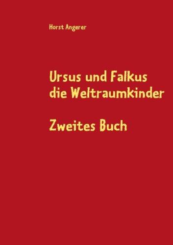 9783839134023: Ursus und Falkus die Weltraumkinder