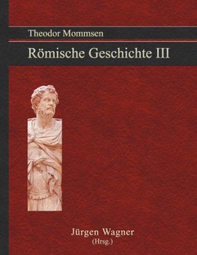 9783839134771: Theodor Mommsen Römische Geschichte III: Hannibal, Scipio und die Unterwerfung Karthagos