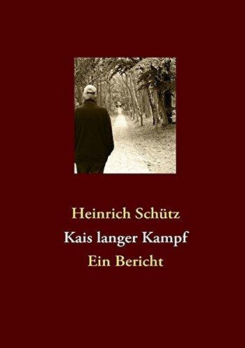 9783839136652: Kais langer Kampf