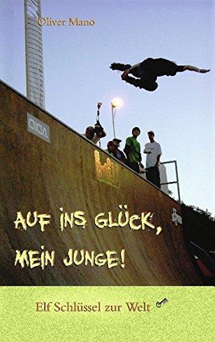9783839141069: Auf ins Glück, mein Junge! (German Edition)
