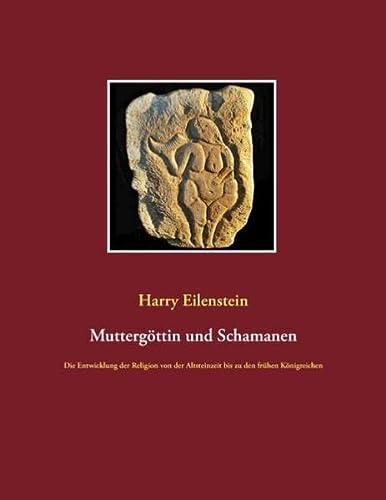 9783839141199: Muttergöttin und Schamanen (German Edition)
