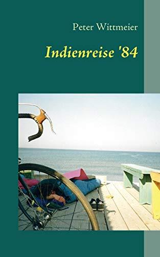 Indienreise '84 (Paperback) - Peter Wittmeier