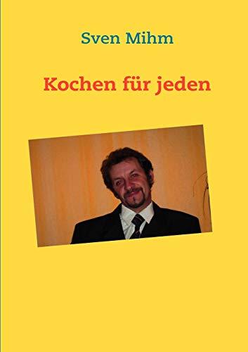 9783839142318: Kochen für jeden (German Edition)