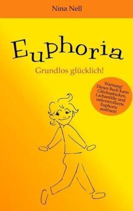 9783839142516: Nell, N: Euphoria