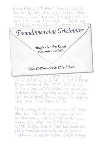 9783839143667: Freundinnen ohne Geheimnisse: Briefe über den Kanal - Geschrieben 1959/60
