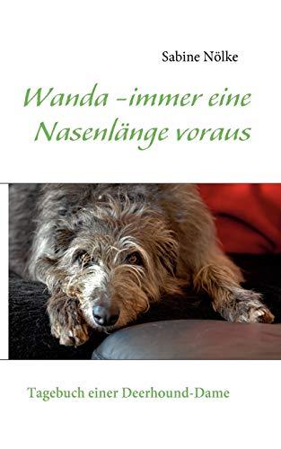 Wanda - immer eine Nasenlänge voraus: Sabine Nölke