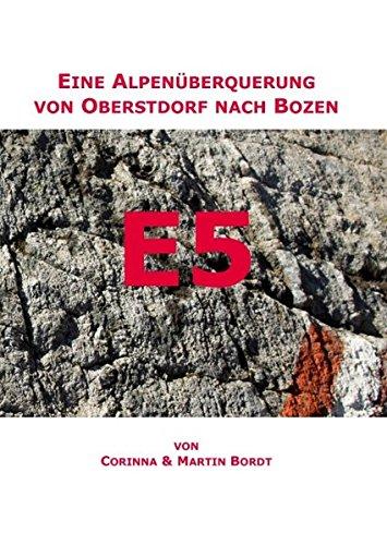9783839144961: E5: Eine Alpen�berquerung von Oberstdorf nach Bozen