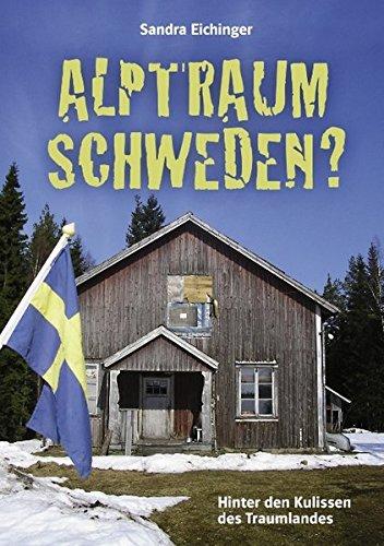 9783839145210: Alptraum Schweden?: Hinter den Kulissen des Traumlandes