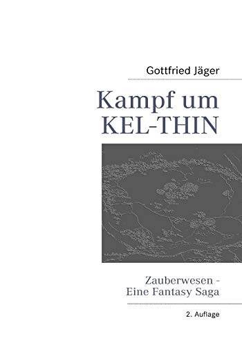 9783839146453: Kampf Um Kel-Thin (German Edition)