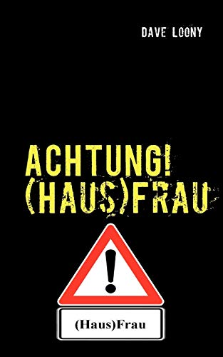 Achtung (Hausfrau: Dave Loony
