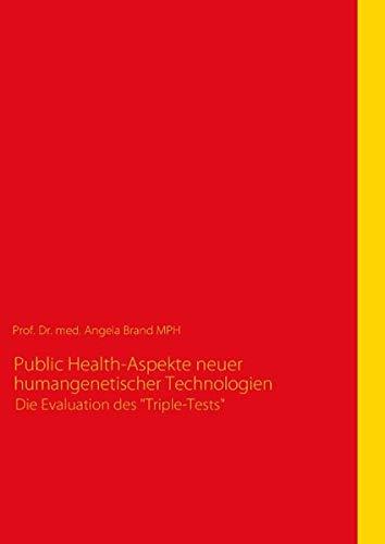 9783839149805: Public Health-Aspekte neuer humangenetischer Technologien: Die Evaluation des