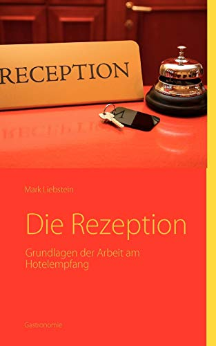 Die Rezeption (German Edition) - Mark Liebstein