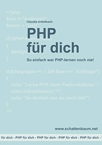 PHP Fur Dich, Version 2014: Claudia Unkelbach