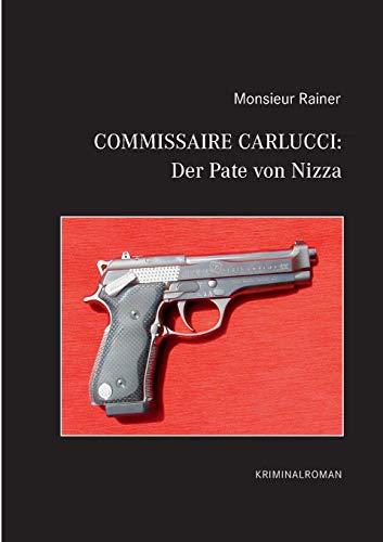 9783839157657: Commissaire Carlucci: Der Pate Von Nizza