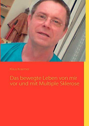 9783839161302: Das bewegte Leben von mir vor und mit Multiple Sklerose