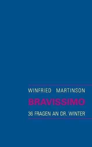 9783839161807: Bravissimo: 36 Fragen an Dr. Winter