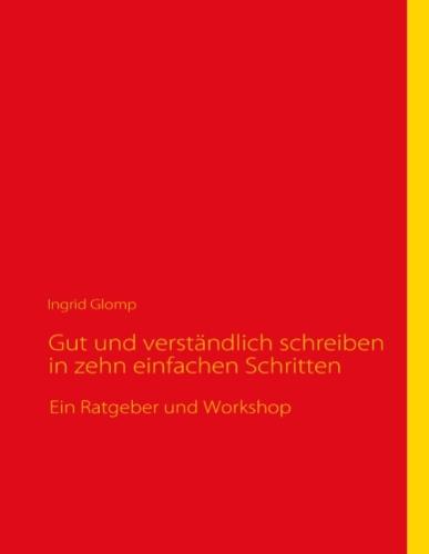 9783839162477: Gut und verständlich schreiben in zehn einfachen Schritten (German Edition)
