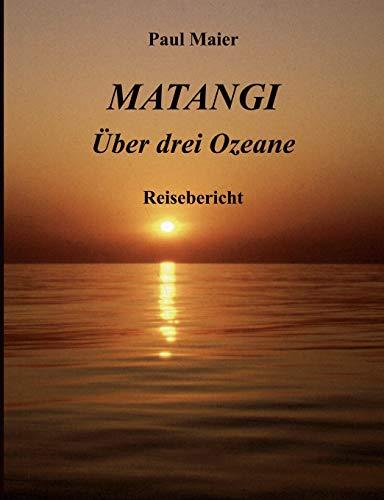 Matangi - Ber Drei Ozeane: Paul Maier
