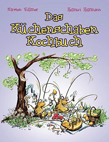 9783839165249: Das Küchenschaben Kochbuch
