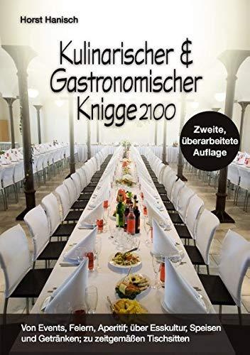 9783839165560: Kulinarischer und Gastronomischer Knigge 2100