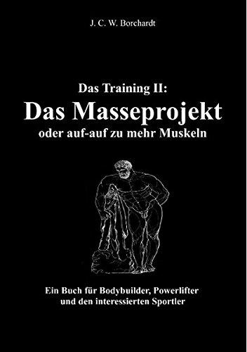 9783839166833: Das Training II: Das Masseprojekt (German Edition)