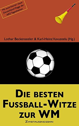 9783839171172: Die besten Fußball-Witze zur WM (German Edition)