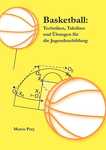 9783839172919: Basketball: Techniken, Taktiken und Übungen für die Jugendausbildung