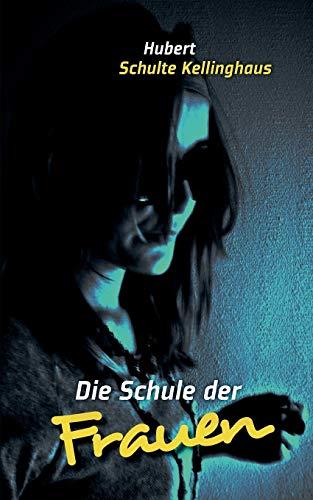 9783839173114: Die Schule Der Frauen (German Edition)